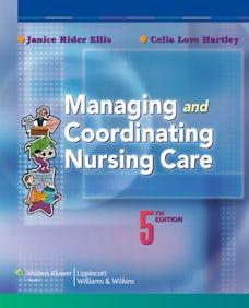 Managing and Coordinating Nursing Care
