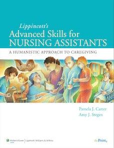 Lippincott Advanced Skills for Nursing Assistants