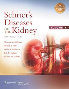 Schrier's Diseases of the Kidney by Robert W  Schrier