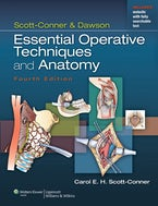 Scott-Conner & Dawson: Essential Operative Techniques and Anatomy