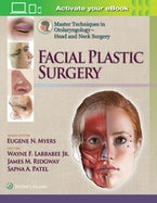 Master Techniques in Otolaryngology - Head and Neck Surgery:  Facial Plastic Surgery