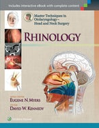 Master Techniques in Otolaryngology - Head and Neck Surgery: Rhinology