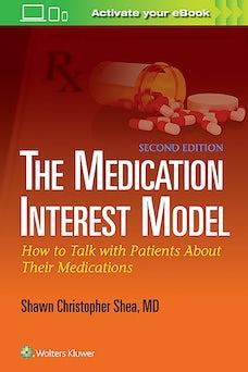 The Medication Interest Model