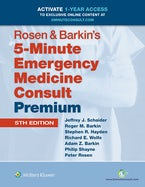 Rosen & Barkin's 5-Minute Emergency Medicine Consult Premium Edition