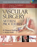 Master Techniques in Surgery: Vascular Surgery: Arterial Procedures