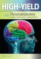 High-Yield™ Neuroanatomy