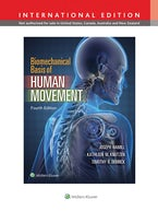 Biomechanical Basis of Human Movement, International Edition