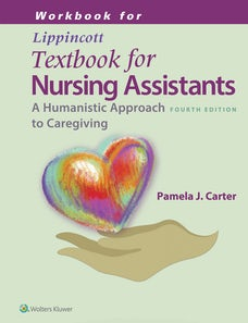 Workbook for Lippincotts Textbook for Nursing Assistants