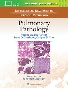 Differential Diagnoses in Surgical Pathology: Pulmonary Pathology