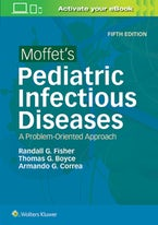 Moffet's Pediatric Infectious Diseases