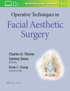 Operative Techniques in Facial Aesthetic Surgery