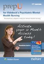 PrepU for Videbeck's Psychiatric Mental Health Nursing