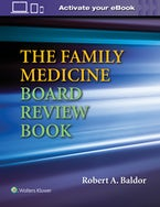 The Family Medicine Board Review Book