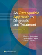 An Osteopathic Approach to Diagnosis and Treatment