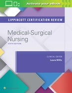 Lippincott Certification Review: Medical-Surgical Nursing