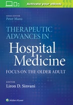 Therapeutic Advances in Hospital Medicine