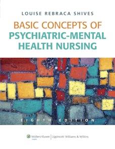 Basic Concepts of Psychiatric-Mental Health Nursing