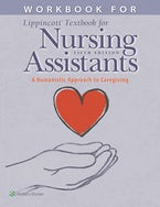 Workbook for Lippincott Textbook for Nursing Assistants