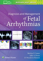 Diagnosis and Management of Fetal Arrhythmias