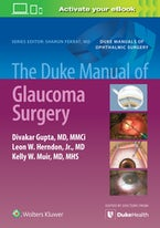 The Duke Manual of Glaucoma Surgery