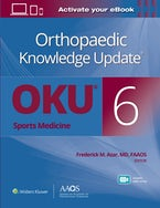 Orthopaedic Knowledge Update®: Sports Medicine 6 Print + Ebook with Multimedia