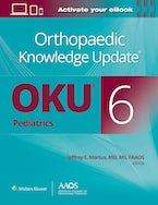 Orthopaedic Knowledge Update® Pediatrics 6 Print + Ebook