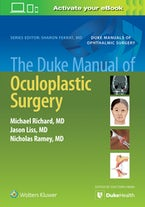 The Duke Manual of Oculoplastic Surgery