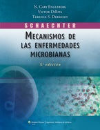 Schaechter. Mecanismos de las enfermedades microbianas