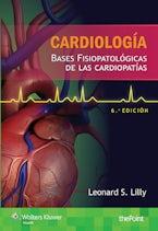 Cardiología. Bases fisiopatológicas de las cardiopatías