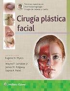 Técnicas maestras en otorrinolaringología - Cirugía de cabeza y cuello: Cirugía plástica facial
