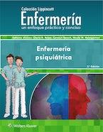 Colección Lippincott Enfermería. Enfermería psiquiátrica