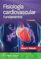 Fisiología cardiovascular. Fundamentos